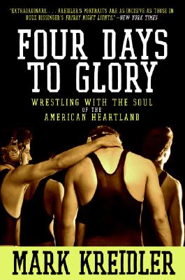Four Days to Glory By Kreidler, Mark