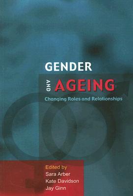 Gender and Ageing By Arber, Sara/ Davidson, Kate/ Ginn, Jay